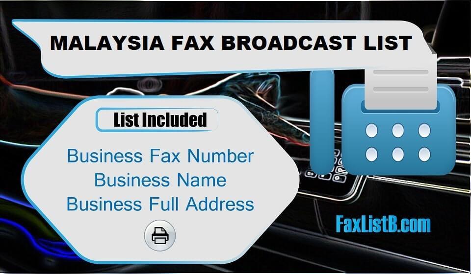 MALAYSIA FAX BROADCAST LIST