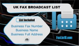 UK FAX BROADCAST LIST